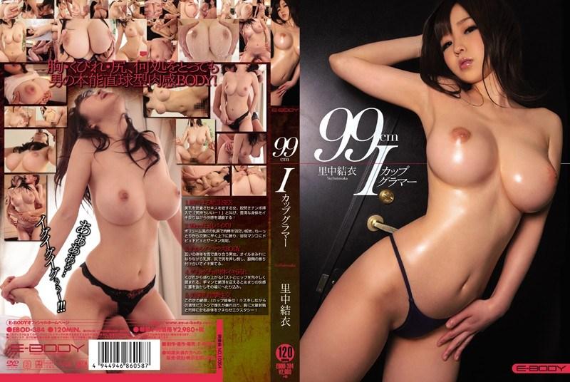 EBOD-384 99cmI Cup Glamour Satonaka Yui