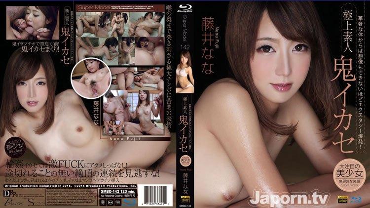 SMBD-142 S Model 142 Super Amateur Devil Fuck Nana Fujii